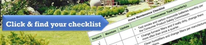 a home maintenance checklist helps you cover all the potential problems your home might have